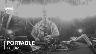 Portable live at Boiler Room, Tulum
