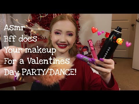 ASMR~ BFF Does Your Makeup For A Valentines Day Party/Dance ❤️