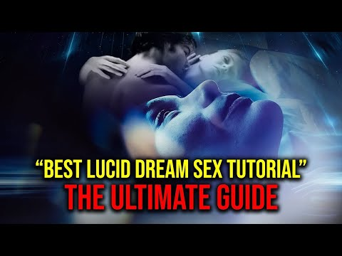 how to have lucid dream sex