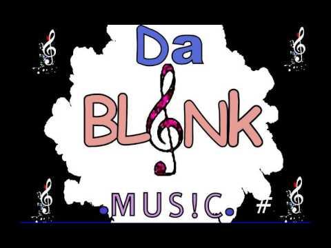 Da Blink Music- Another chance