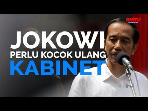 Jokowi Perlu Kocok Ulang Kabinet