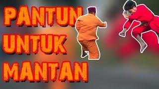 PANTUN UNTUK MANTAN