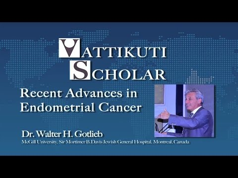 Dr. Walter H. Gotlieb- Recent Advances in Endometrial Cancer