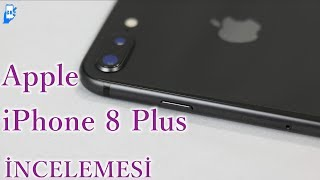 Apple iPhone 8 Plus incelemesi 4K