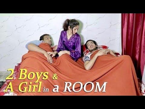 2 Boys  a Girl in a ROOM  Full Entertainment  Firoj Chaudhary  FE
