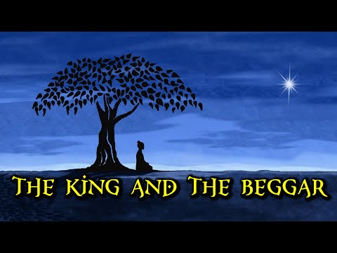 The King And The Beggar - an inspirational story