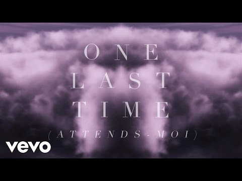 Video Ariana Grande - One Last Time (Attends-Moi) (Lyric Video) ft. Kendji Girac download in MP3, 3GP, MP4, WEBM, AVI, FLV January 2017