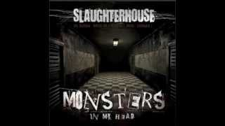 Slaugtherhouse - Monsters In My Head (Prod. by Shady Records) (2012)