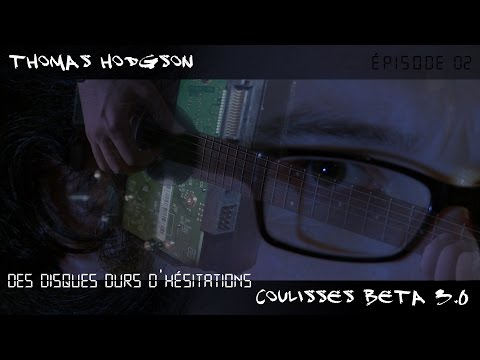 Thumbnail COULISSES BETA vers. 3.0 épisode 04 Thomas Hodgson