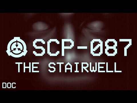 SCP-087 - The Stairwell 🔦: Object Class - Euclid : Spacetime SCP