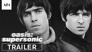 Nonton Oasis: Supersonic | Official Trailer HD | A24 Film Subtitle Indonesia Streaming Movie Download