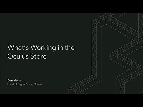 Oculus Connect 4 | Oculus Store Part I: What's Working in the Oculus Store