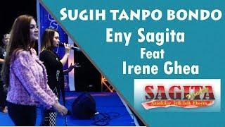Video Eny Sagita Ft Irene Ghea - Sugih Tanpo Bondo (Sagita Live PIPP Blitar 2018) MP3, 3GP, MP4, WEBM, AVI, FLV Juni 2019