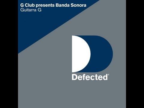 G Club Presents Banda Sonora - Guitarra G (2001)