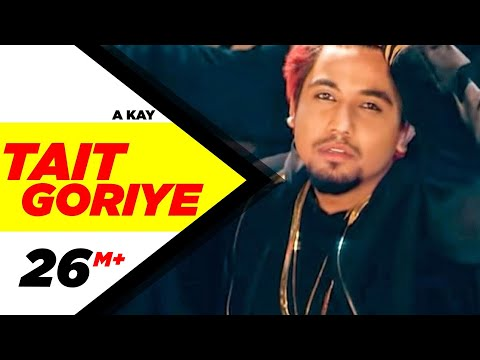 Tait Goriye (Full Song) | A Kay | Latest Punjabi Song 2017 | Speed Records