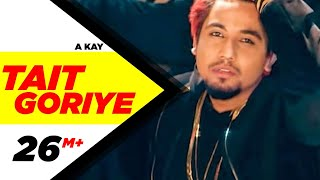 TaitGoriye new single by A-Kay & Western Pendu. iTunes: http://abc.digital/tgo1 Apple Music: http://abc.digital/tgo2 Spotify:...