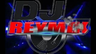 Dj REYMIX - Atomic el Humo Vs el Te de Campana mix