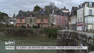 Auray France  City new picture : SUIVEZ LE GUIDE : À Auray, un artiste en