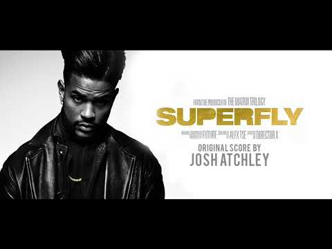 Superfly (2018) - Full SCORE - Original Music By Josh Atchley