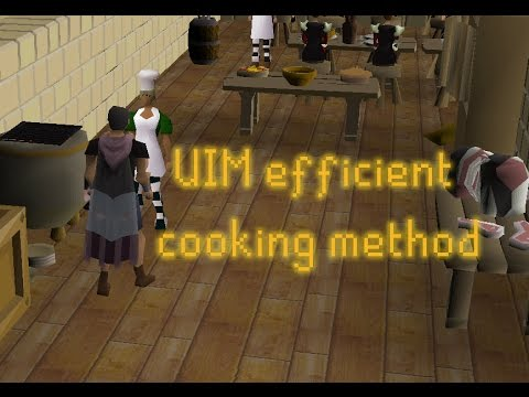 How-to: UIM Efficient Cooking - 200k Xp/hr Mess Hall Method - Navus