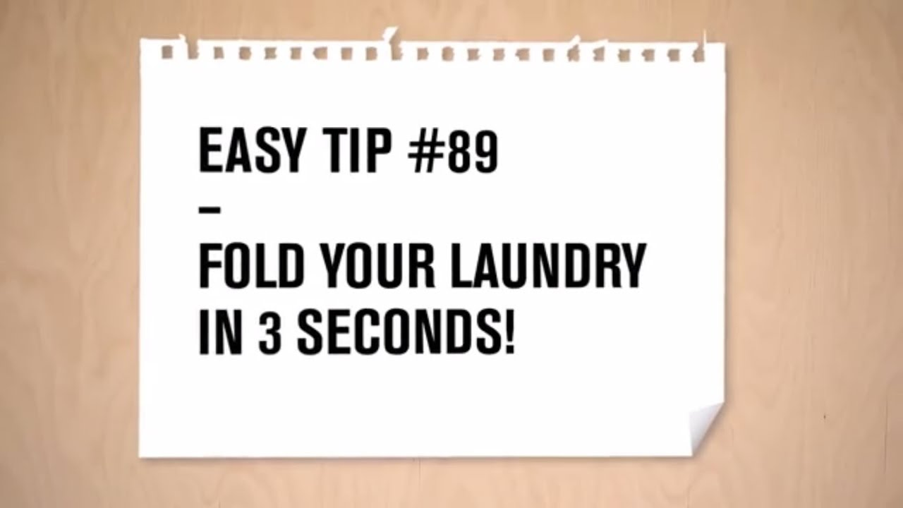 EasyTip video explaining how to fold your laundry in 3 seconds