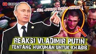 Video KHABIB DI HUKUM!! INI REAKSI VLADIMIR PUTIN (Episode 43) MP3, 3GP, MP4, WEBM, AVI, FLV Oktober 2018