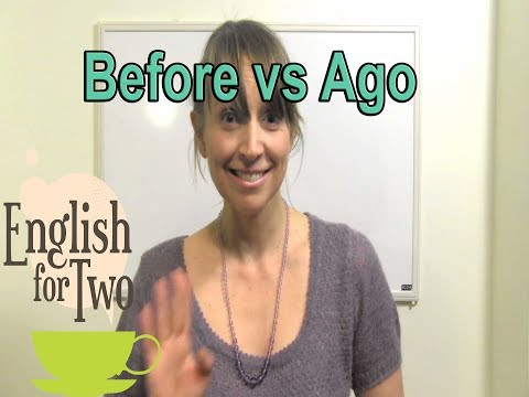 English Skype Teacher: Ago vs Before