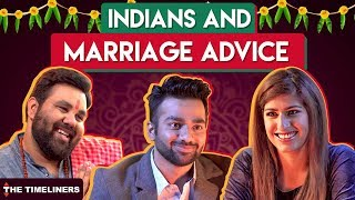 Video Indians And Marriage Advices | The Timeliners MP3, 3GP, MP4, WEBM, AVI, FLV Maret 2018