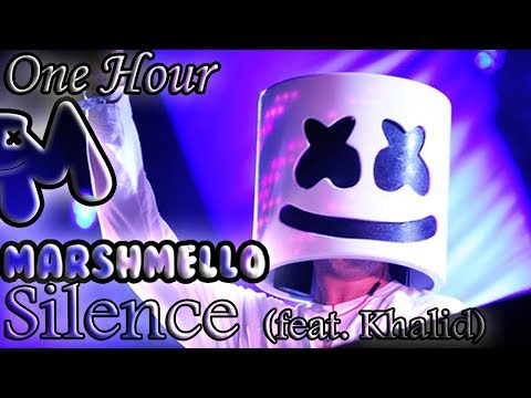 Marshmello - Silence (feat. Khalid) (One Hour LOOP)