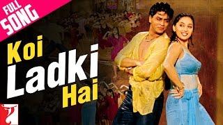 Download Lagu Koi Ladki Hai - Full Song | Dil To Pagal Hai | Shah Rukh Khan | Madhuri Dixit | Karisma Kapoor Mp3