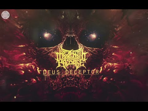 The Zenith Passage - Deus Deceptor (360° Lyric Video)