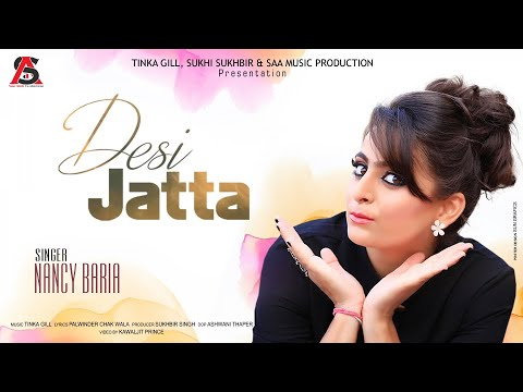 Video Desi Jatta | Nancy Baria | Latest Punjabi Songs 2017 | Saa Music Productions download in MP3, 3GP, MP4, WEBM, AVI, FLV January 2017