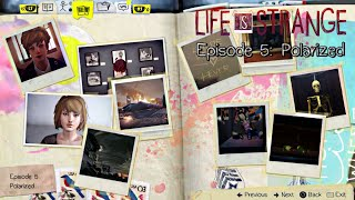 Avoid bad bottle karma! This is a video guide to All Optional Photos in Life Is Strange Episode 5: Polarized. There are 10 optional photos, including one tha...