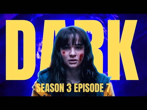 Dark Season 3 Episode 7 Explained In Hindi | Netflix Dark Episode 7 Review & Story Explained
