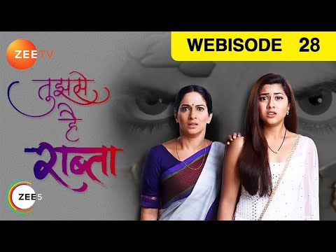 Tujhse Hai Raabta - Episode 28 - Oct 11, 2018 | We
