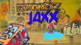Basement Jaxx「Mongoloid」