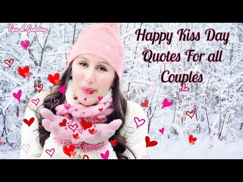 Happy quotes - Happy Kiss Day Quotes For All Couples  Beautiful Quotes For Love