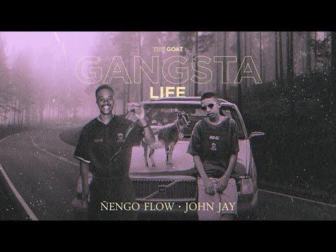 Gangsta Life - Ñengo Flow x John Jay