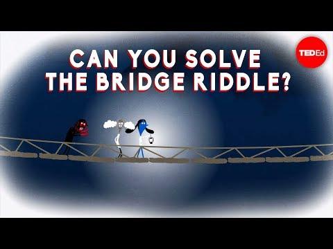 Can you solve the bridge riddle? - Alex Gendler
