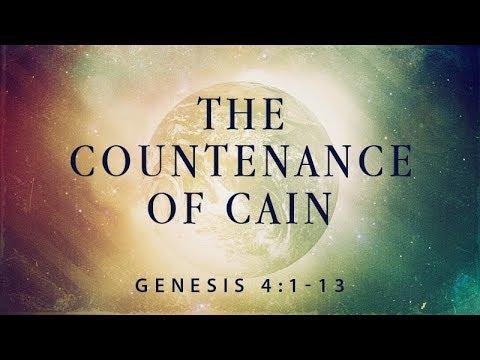Genesis 4:1-13 | The Countenance of Cain | Rich Jones