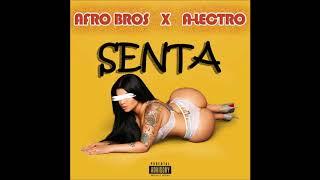 Afro Bros x ALectro  Senta Free Download
