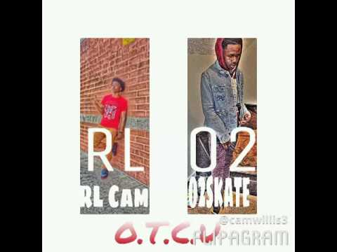 RL CAM Ft. O2SKATE (I'll Never Fall) Prod By. Psbeats.com