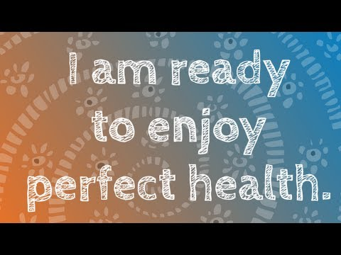 Heal Yourself Positive Affirmations To Attract A Healthy Lifestyle Perfect Health and Healing Energy