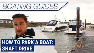 How to park a boat: Shaft Drive | Essex Boatyards