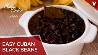 Frijoles Negro Cubanos | Cuban Recipes | Made To Order | Chef Zee Cooks