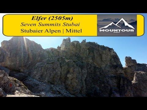 Zum Gipfel der Elferspitze (2505m) / Stubaier Seven Summit / Der Schüchterne / Stubaier Alpen [HD] (видео)