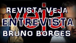 Acompanhe conosco a entrevista comentada de Bruno Borges para a Revista VEJA.