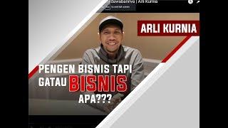 Video Pengen Bisnis Tapi Ngga Tau Bisnis Apa   Ini Jawabannya   Arli Kurnia MP3, 3GP, MP4, WEBM, AVI, FLV November 2018