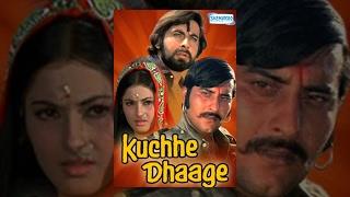 Kuchhe Dhaage Hindi Movie