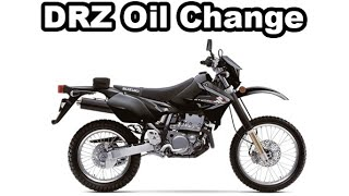 1. How to Change Your Oil: Suzuki DRZ400